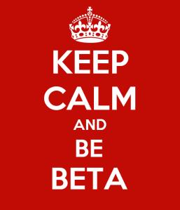 keep-calm-and-be-beta